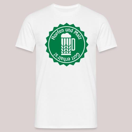 Hopfen und Malz - Gott erhalt's! - Bier - Alkohol - Männer T-Shirt