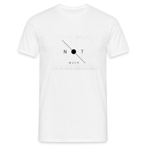 not much messie jpg - Men's T-Shirt