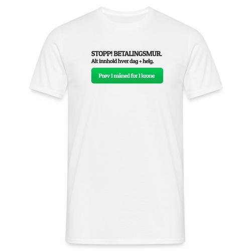 Betalingsmur - T-skjorte for menn