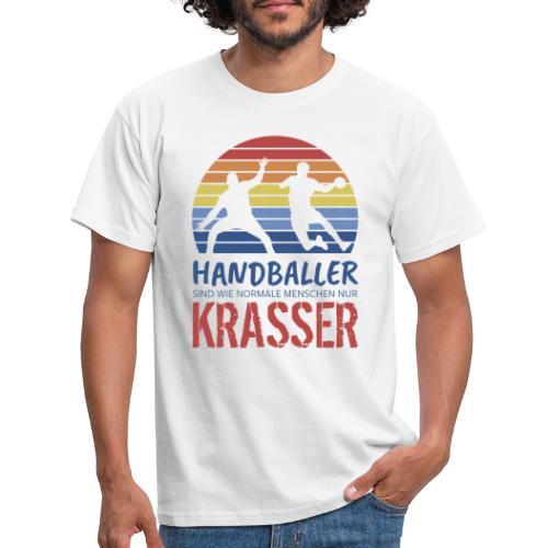 Handballer sind wie normale Menschen - nur krasser - Männer T-Shirt