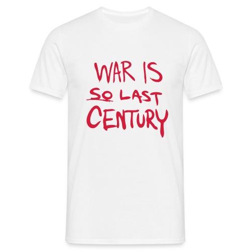 War is SO last Century - Men's T-Shirt