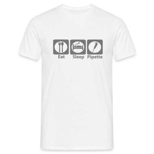eat sleep pipette - Men's T-Shirt