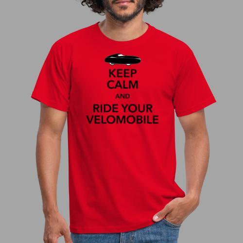 Keep calm and ride your velomobile black - Miesten t-paita