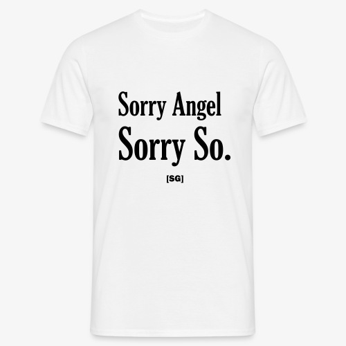 [SG] Sorry Angel - T-shirt Homme