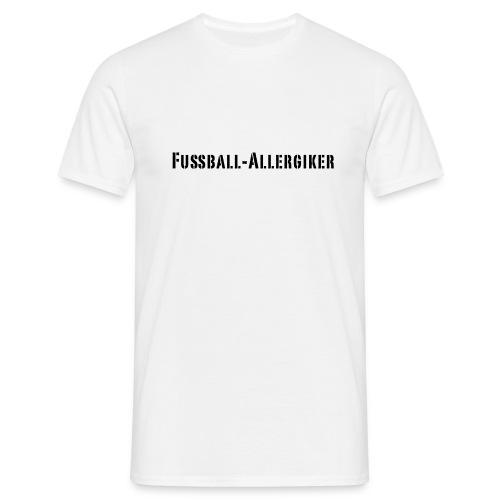 Fussball Allergiker - Männer T-Shirt