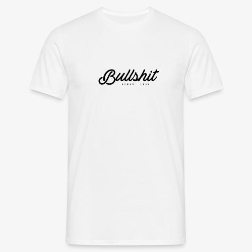 Bullshit depuis 1999 noir - T-shirt Homme