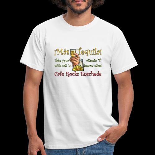 ¡Mas Tequila! - Mannen T-shirt
