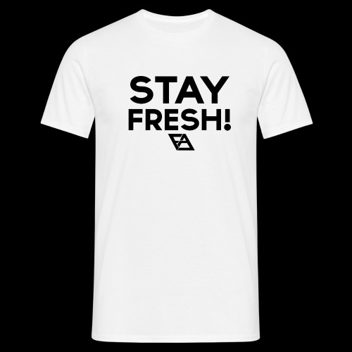 STAY FRESH! T-paita - Miesten t-paita