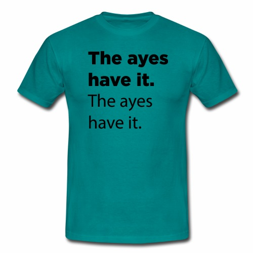 The ayes have it - Men's T-Shirt