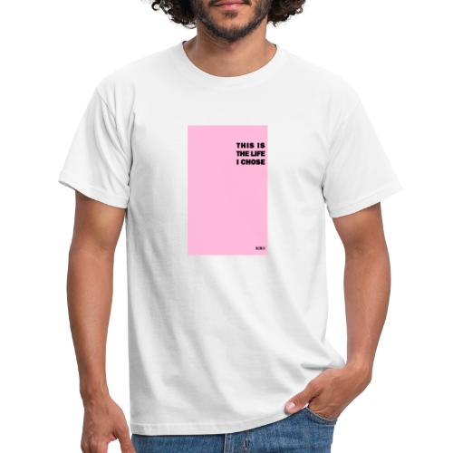 I CHOSE by BLUEBLUE - Men's T-Shirt