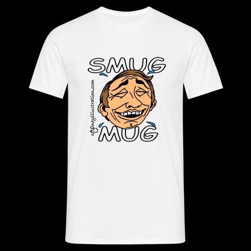 Smug Mug! - Men's T-Shirt
