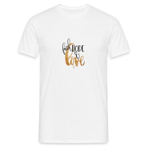 Faith, Hope & Love - Maglietta da uomo