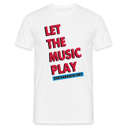 LET THE MUSIC PLAY 4 white VECTOR - Men's T-Shirt