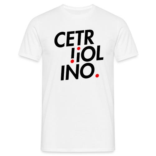 Cetr!ol!no. (Light T-Shirt) - Maglietta da uomo