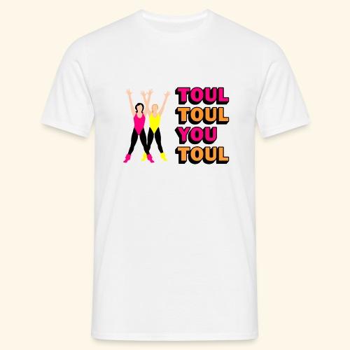 Toul Toul You Toul - T-shirt Homme