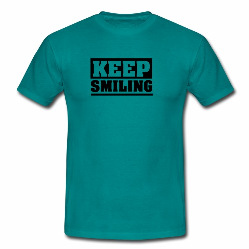 KEEP SMILING Spruch Lächeln lächle weiter schlicht - Männer T-Shirt