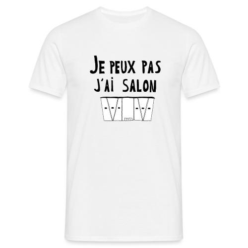 Je peux pas j'ai salon - T-shirt Homme
