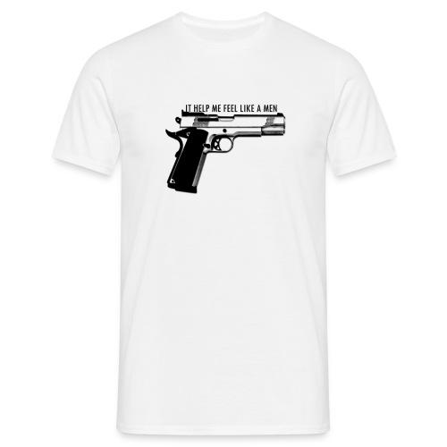 Gun T-shirt It help me feel like a men - Men's T-Shirt