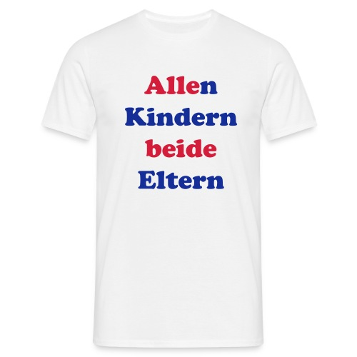 allen kindern beide eltern - Männer T-Shirt