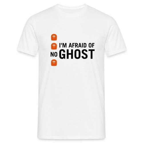 im afraid of no ghost 01 - Männer T-Shirt