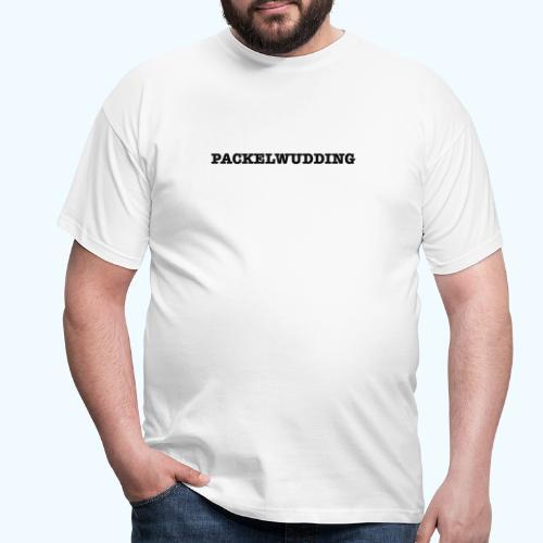 Packelwudding - Männer T-Shirt