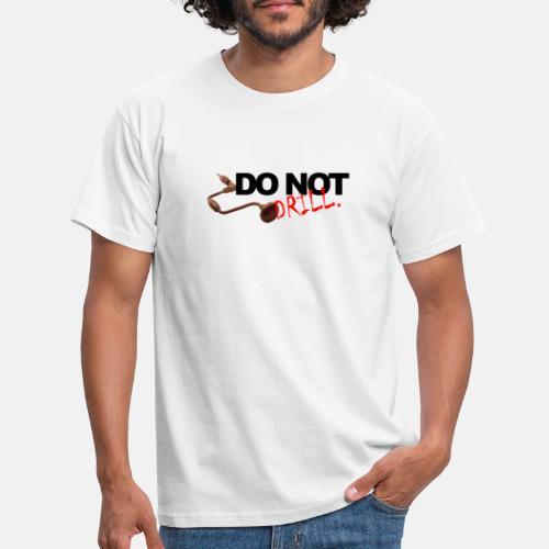 drill - Miesten t-paita