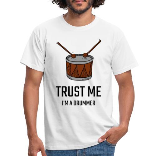 Trust me drum - Maglietta da uomo