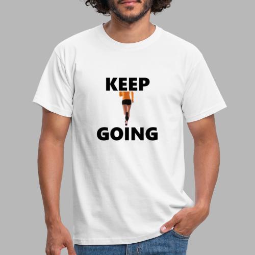Keep going - Männer T-Shirt