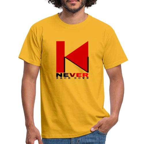 NEVER BACK DOWN - T-shirt Homme