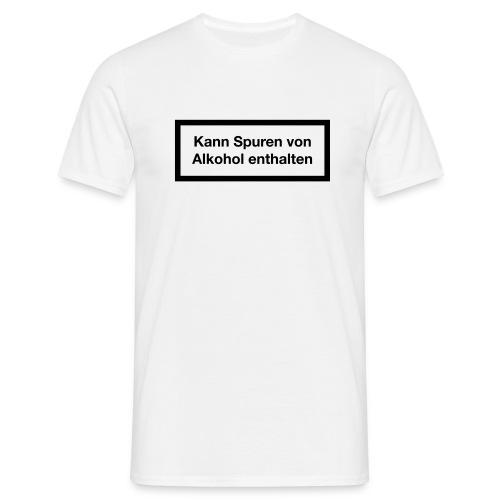 Warnhinweis - Kann Spuren Von Alkohol enthalten 1c - Männer T-Shirt