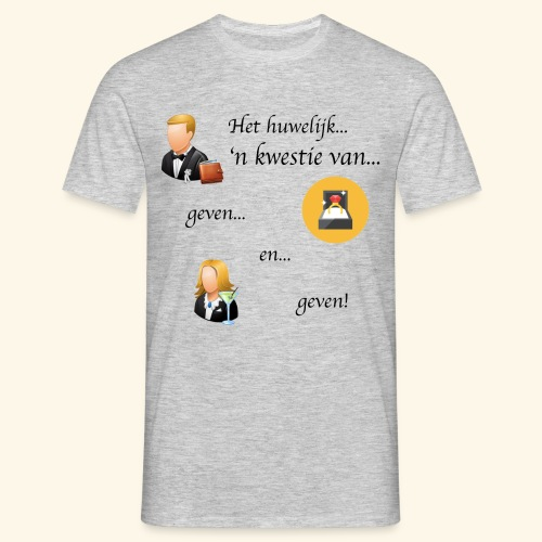 Het huwelijk... - Mannen T-shirt