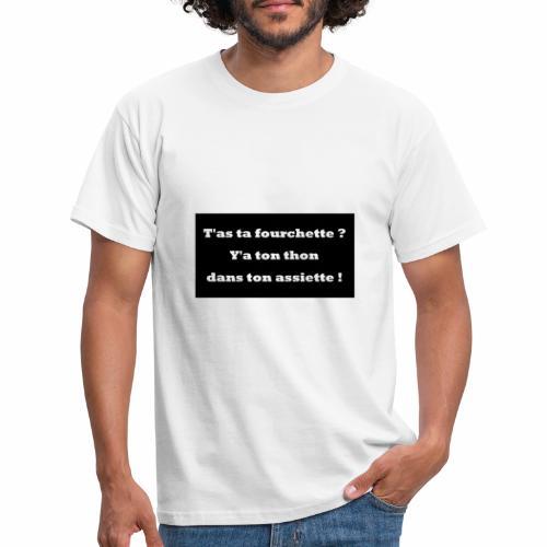Tata Fourchette et Tonton dans ton assiette. - T-shirt Homme