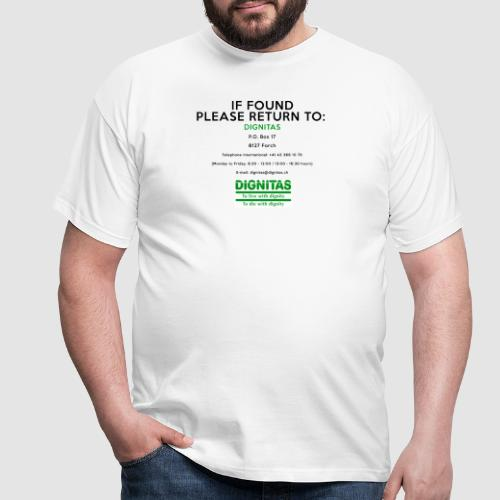 Dignitas - If found please return joke design - Men's T-Shirt