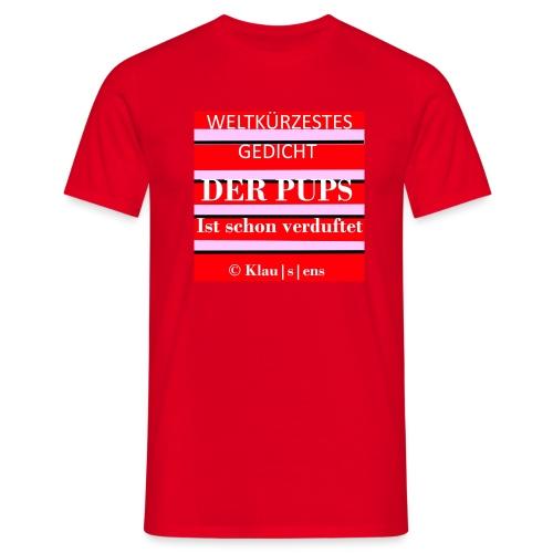 Gedicht DER PUPS - Männer T-Shirt