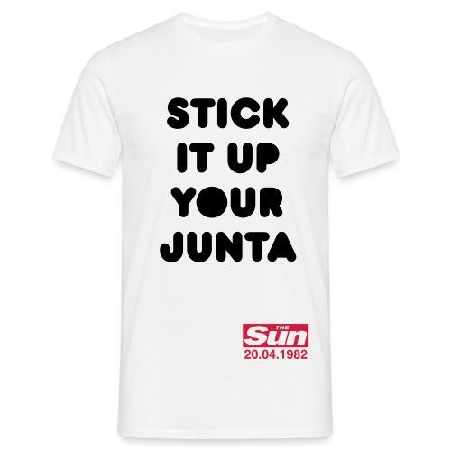 Stick It Up Your Junta 2 - Men's T-Shirt