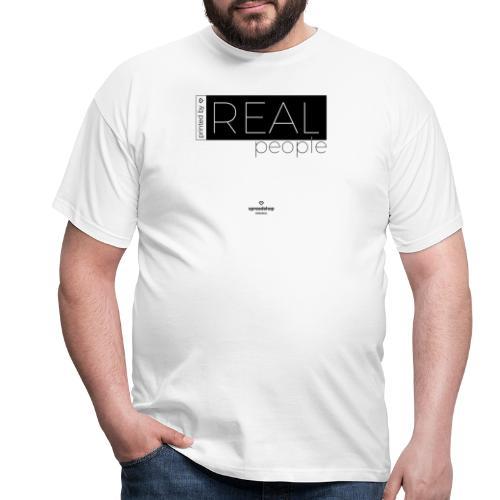 Real in black - Men's T-Shirt