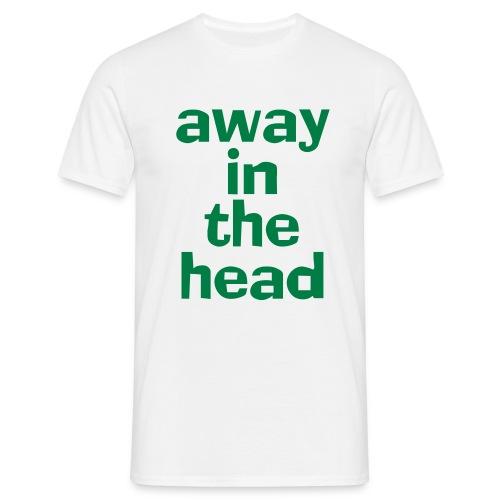 away in head - Men's T-Shirt