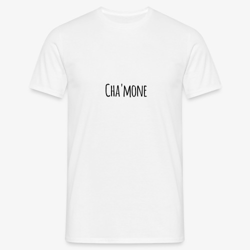 Cha'mone - Men's T-Shirt