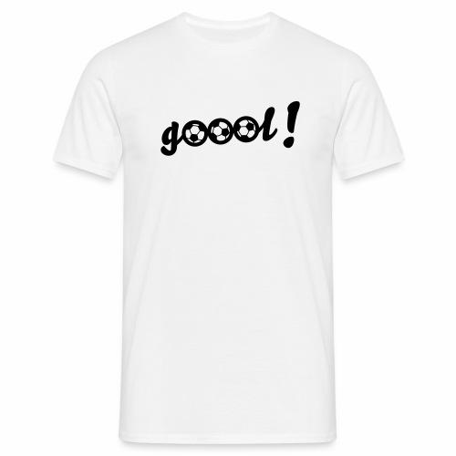 Goool! - Männer T-Shirt