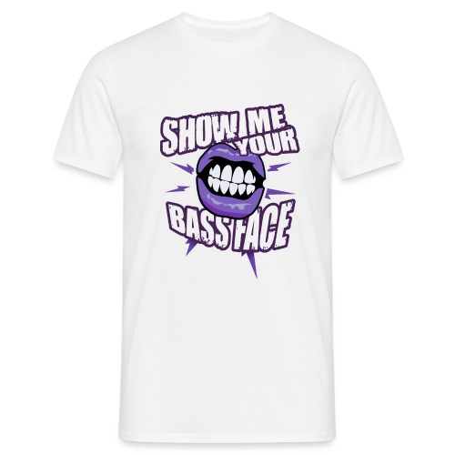 Show me your BASS FACE - Men's T-Shirt