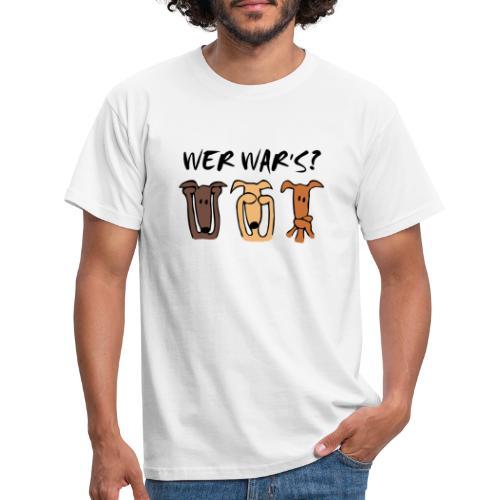 Wer war's - Männer T-Shirt