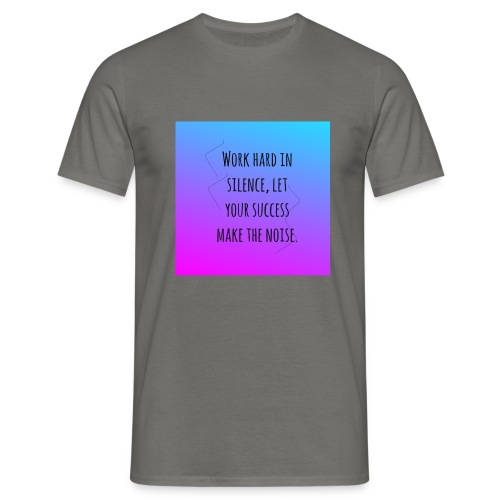 work hard - Herre-T-shirt