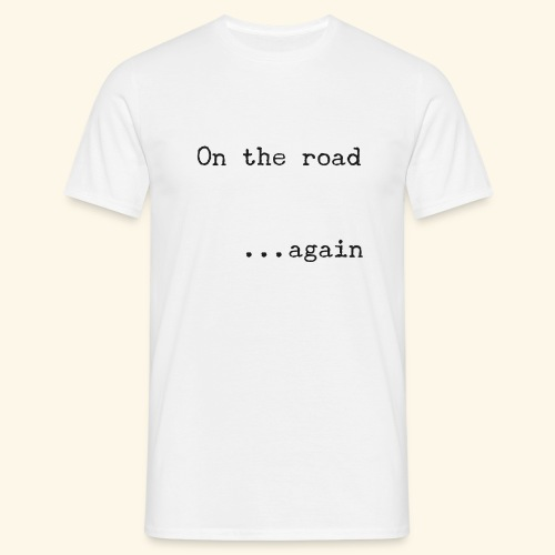On the road... again - Camiseta hombre
