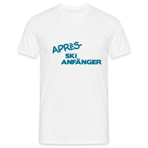 Après Ski Anfänger - Männer T-Shirt