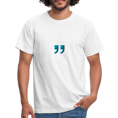 ANFÜHRUNGSZEICHEN - Männer T-Shirt