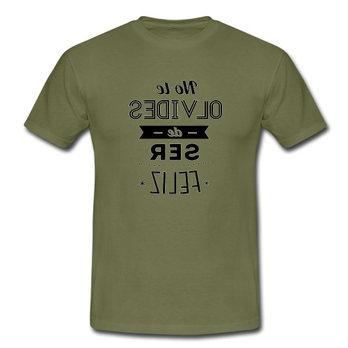 Para el Espejo:NO TE OLVIDES - Camiseta hombre