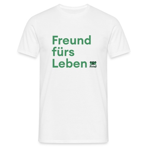 Freund fürs Leben - Männer T-Shirt