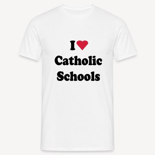 I LOVE CATHOLIC SCHOOLS - Men's T-Shirt
