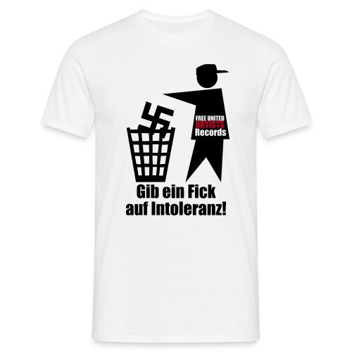Gib einen Fick auf Intolleranz - Männer T-Shirt