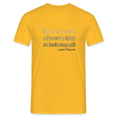 be in the world - T-shirt Homme